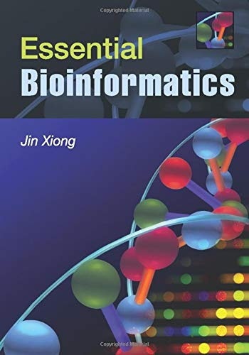 Compare Textbook Prices for Essential Bioinformatics 1 Edition ISBN 9780521600828 by Xiong, Jin