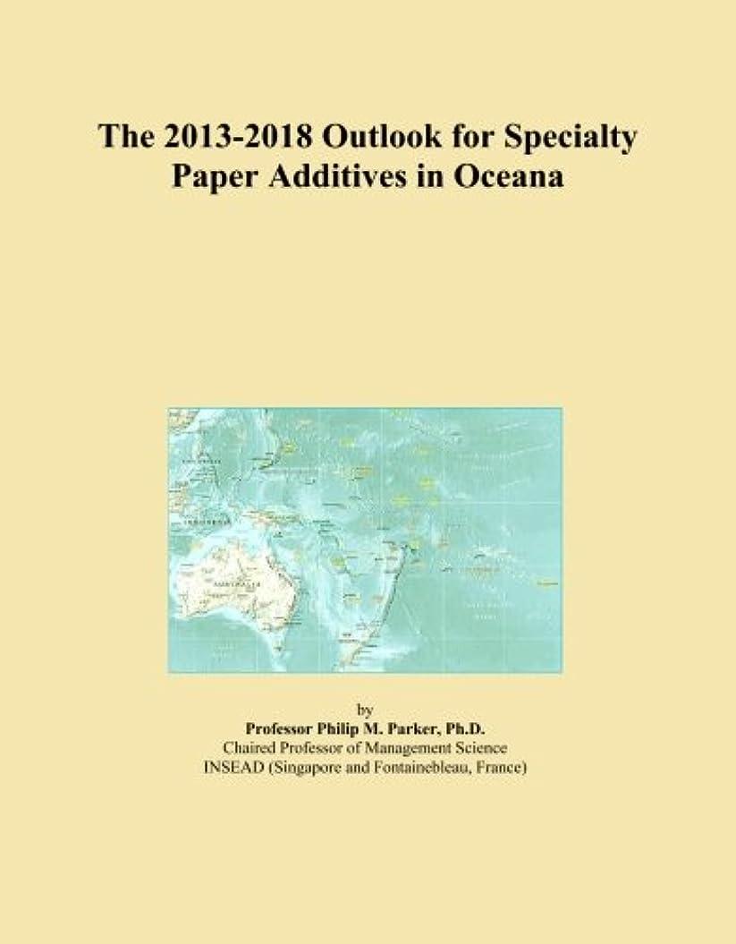 カトリック教徒ポスト印象派立場The 2013-2018 Outlook for Specialty Paper Additives in Oceana