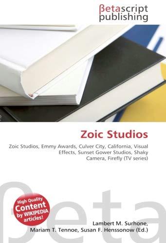 Zoic Studios: Zoic Studios, Emmy Awards, Culver City, California, Visual Effects, Sunset Gower Studios, Shaky Camera, Firefly (TV series)