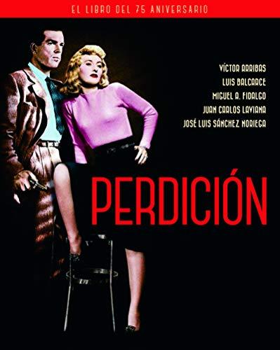 PERDICIÓN. EL LIBRO DEL 75 ANIVERSARIO