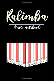 Kalimba Music Notebook: Music Manuscript Paper For Kalimba; Thumb Piano. Good For Musicians, Music Lovers, Composers, Students, Songwriting. Makes an excellent gift for any music lover or song writer.