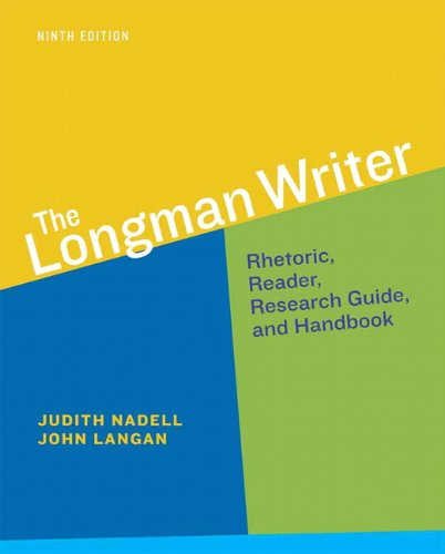 The Longman Writer (9th Edition) - Standalone book