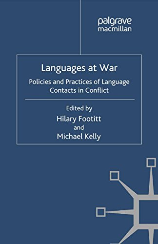 Languages at War: Policies and Practices of Language Contacts in Conflict (Palgrave Studies in Languages at War) (English Edition)