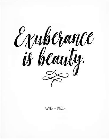 Exuberance is Beauty 11x14 Unframed Art Print Back to School Dorm Decoration Poetry Artwork product image