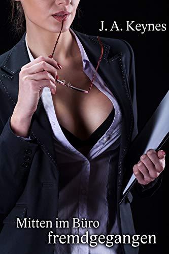 Mitten im Büro fremdgegangen: Die Sekretärin tabulos benutzt
