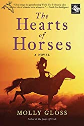Books Set in Oregon: The Hearts of Horses by Molly Gloss. Visit www.taleway.com to find books from around the world. oregon books, oregon novels, oregon literature, oregon fiction, oregon authors, best books set in oregon, popular books set in oregon, books about oregon, oregon reading challenge, oregon reading list, portland books, portland novels, oregon books to read, books to read before going to oregon, novels set in oregon, books to read about oregon, oregon packing list, oregon travel, oregon history, oregon travel books