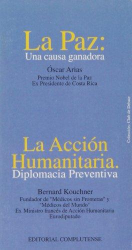 Paz: una causa ganadora, La. Acción humanitaria: diplomacia preventiva (Club de debate)