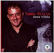 Amazon.it: Tommy Riccio: CD e Vinili