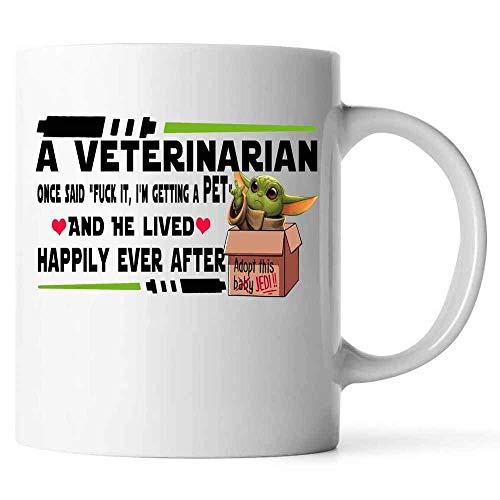 N\A Los Mejores Regalos para compañeros de Trabajo Masculinos: un Veterinario Dijo una Vez Que me jodan, Tengo una Mascota y él vivió Feliz para Siempre Taza de café de cerámica (Blanco)