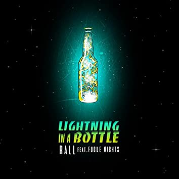 Lightning in a Bottle (feat. Fugue Nights)