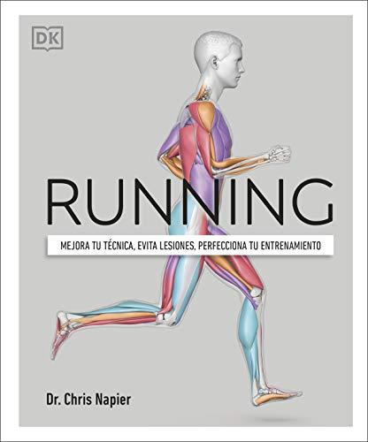 Running: Mejora tu técnica, evita lesiones, perfecciona tu entrenamiento (Estilo de vida)