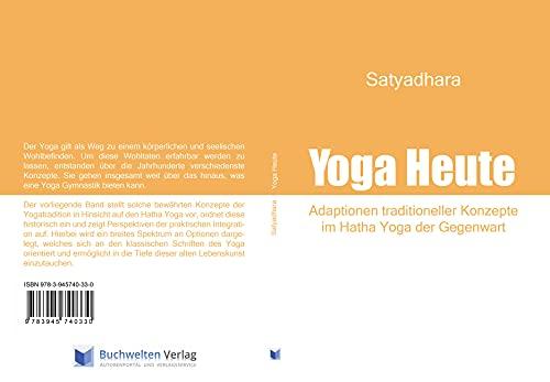 Yoga Heute: Adaptionen traditioneller Konzepte im Hatha Yoga der Gegenwart (German Edition)