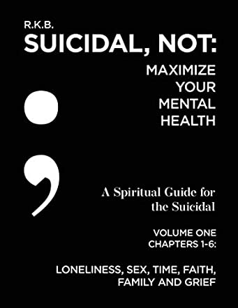 Suicidal, NOT