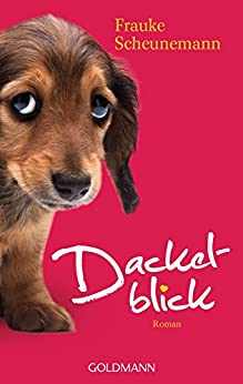 Dackelblick: Dackel Herkules 1 - Roman (German Edition) PDF EPUB Gratis descargar completo