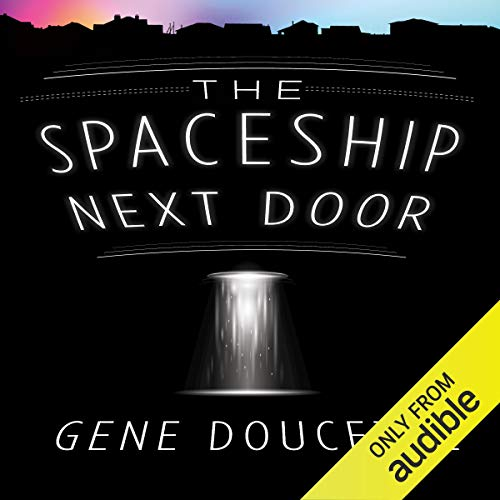 The Spaceship Next Door Titelbild