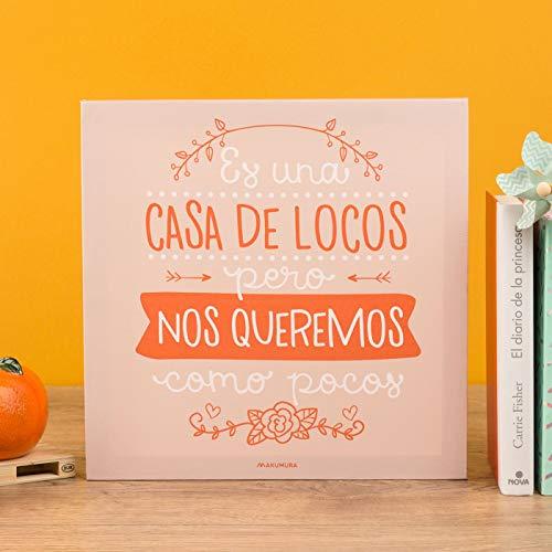 Hanselhome Cuadro Lienzo Decorativo para Pared con Frase Orignal Es una casa de Locos Pero Nos Queremos como Pocos 30 x 30 cm