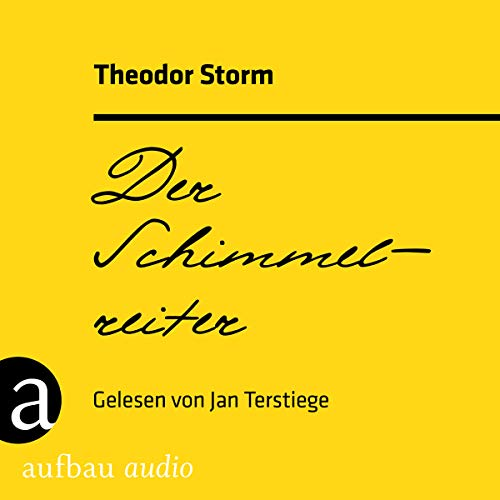 Der Schimmelreiter                   By:                                                                                                                                 Theodor Storm                               Narrated by:                                                                                                                                 Jan Terstiege                      Length: 5 hrs     Not rated yet     Overall 0.0