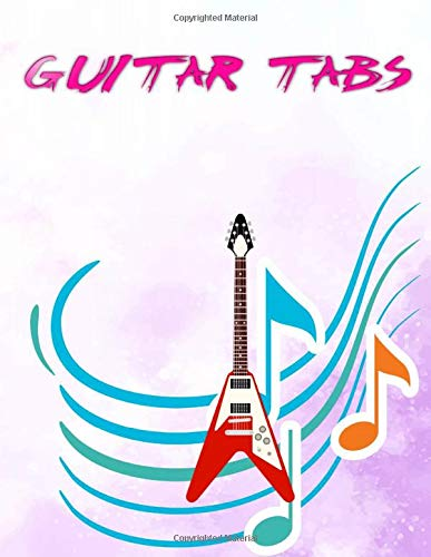 Guitar Tab Music Notebook: How To Read Guitar Tablature 108 Pages Matte Cover Design Cream Paper Sheet Size 8.5x11 Inch ~ Large - Note # Tablature Very Fast Prints.