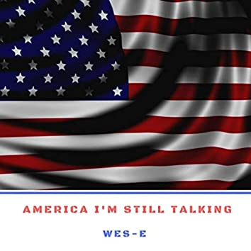 America I'm Still Talking