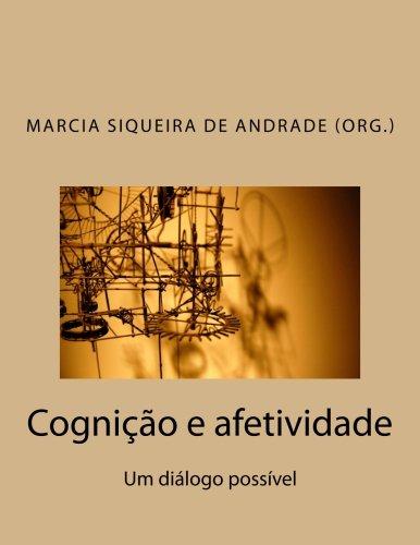 Cognição e afetividade: Um diálogo possível (Portuguese Edition)