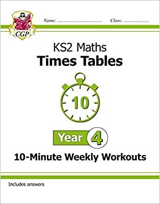 New KS2 Maths: Times Tables 10-Minute Weekly Workouts - Year 4 (CGP KS2 Maths) from Coordination Group Publications Ltd (CGP)