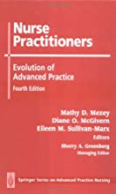 Nurse Practitioners: Evolution of Advanced Practice, Fourth Edition