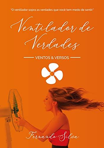 Ventilador de Verdades: Ventos e Versos (Portuguese Edition)