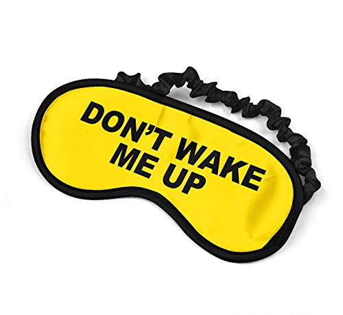 Dont Wake Me Up Funny Quote_SM029 Sleep mask, Sleeping Eye Masks, Traveling Accessories Women, Men, Kids, Soft Masks for Sleeping, Eye Cover for Travel, Funny Comfortable Blindfold