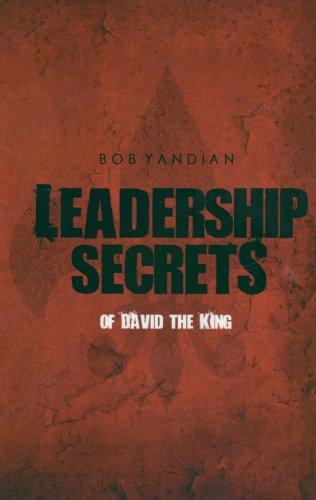 Leadership Secrets of David the King