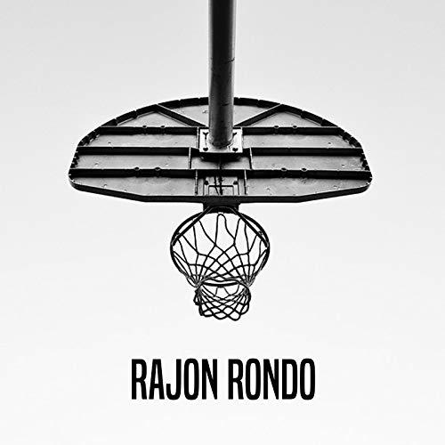 Rajon Rondo [Explicit]