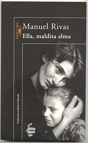 Ella, maldita alma eBook: Rivas, Manuel: Amazon.es: Tienda Kindle
