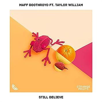 Still Believe (feat. Taylor William)