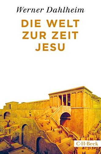Die Welt zur Zeit Jesu