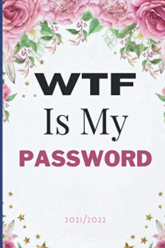"WTF Is My Password: notebook, password book small 6"" x 9"", Internet Password Logbook, Password Book Log Book AlphabeticalPocket Size Purple Flower"
