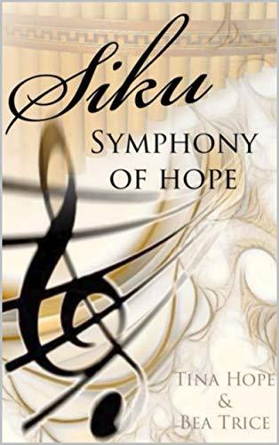 SIKU: SYMPHONY OF HOPE