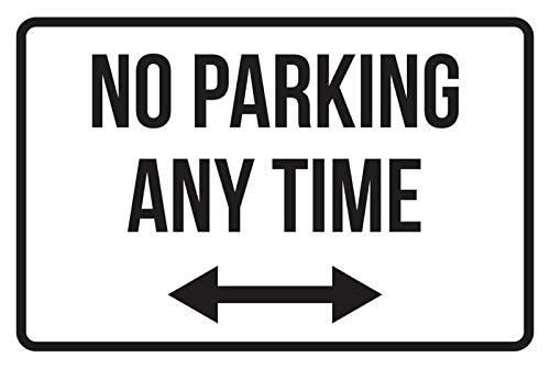 PotteLove No Parking Any Time Pfeilschilder, 20,3 x 30,5 cm, Schwarz