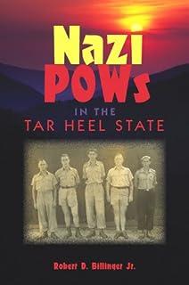 Nazi POWs in the Tar Heel State