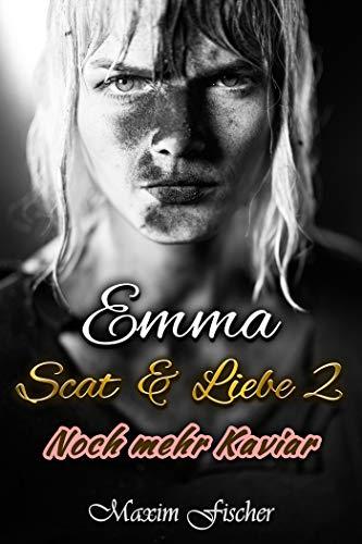 Emma - Scat & Liebe 2: Noch mehr Kaviar