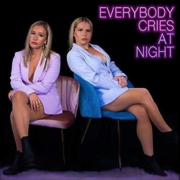 Everybody Cries at Night