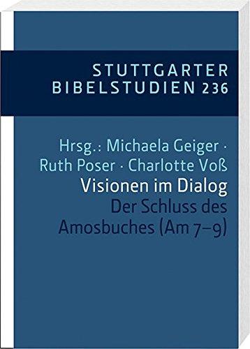Visionen im Dialog: Der Schluss des Amosbuches (Am 7-9) (SBS)