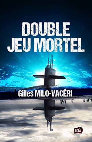 Double jeu mortel (38.RUE DU POLAR)