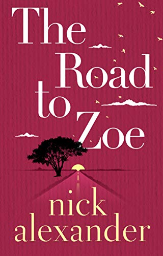 The Road to Zoe (English Edition)