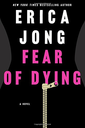 Image of Fear of Dying: A Novel