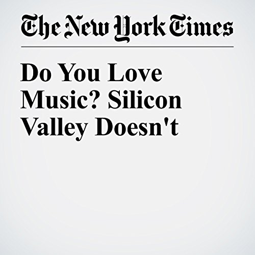 Do You Love Music? Silicon Valley Doesn't audiobook cover art