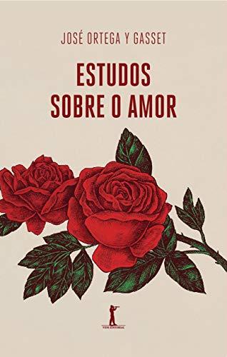 Estudos Sobre o Amor