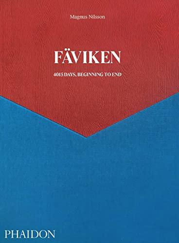 Fäviken 4015. Days, beginning to end