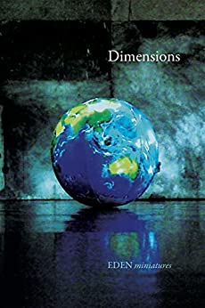Dimensions (EDEN miniatures Book 1) by [FREI]