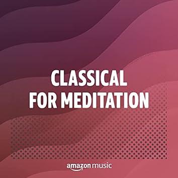 クラシック for メディテーション