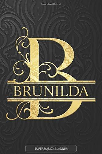 Brunilda: Brunilda Name Planner, Calendar, Notebook ,Journal, Golden Letter Design With The Name Brunilda