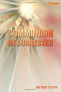 Communion Resurrected